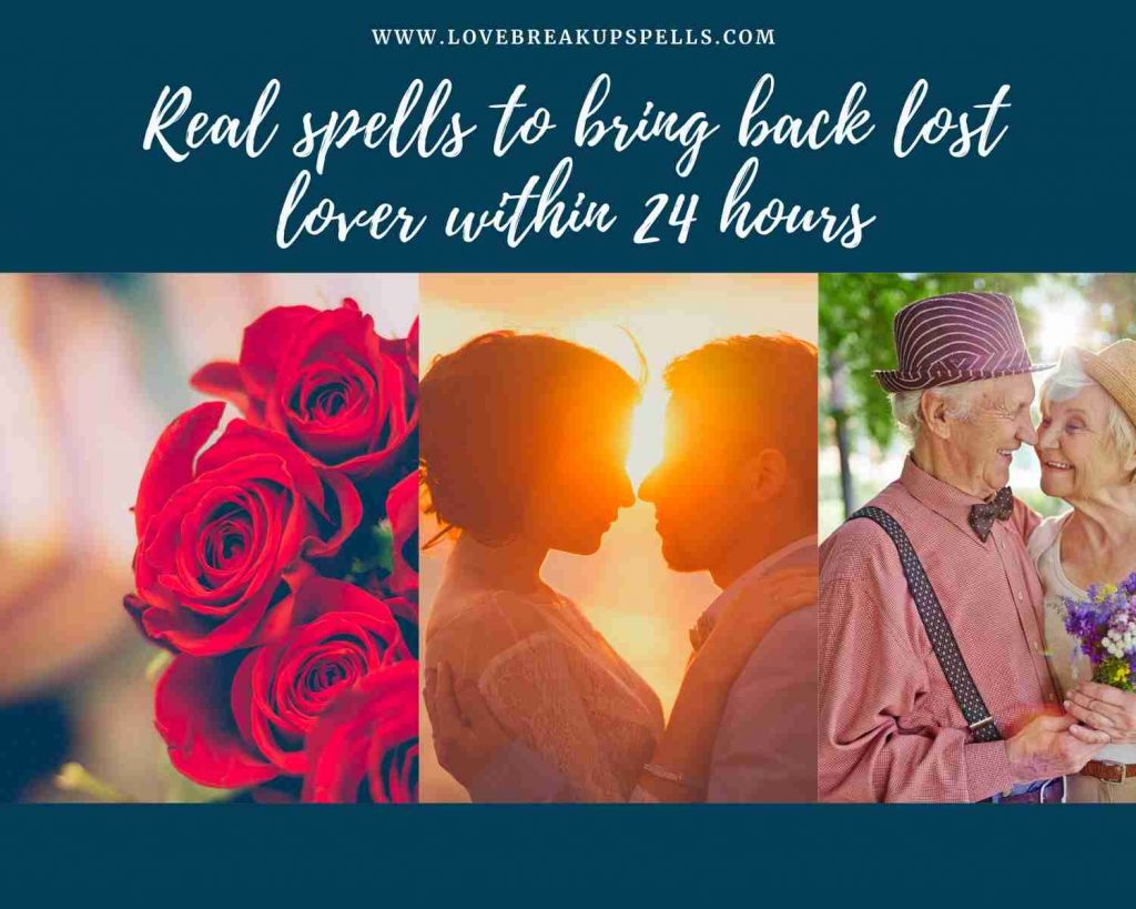 spells to bring back lost lover within 24 hours